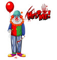 creepy clown holding balloon on white background vector image
