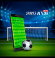 sport betting online mobile phone with soccer vector image vector image