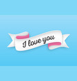 trendy retro ribbon with text i love you colorful vector image