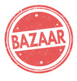 bazaar sign or stamp vector image vector image