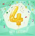 4 birthday greeting card golden balloon vector image