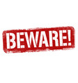 beware sign or stamp vector image vector image