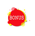 bonus label special offer icon isolated sticker vector image vector image