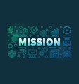 mission colorful linear banner on dark vector image vector image