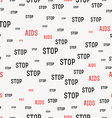 Seamless pattern with the text against AIDS World vector image