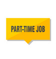 part-time job price tag vector image vector image