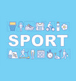 sport word concepts banner family activities vector image