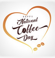 happy national coffee day light lettering vector image