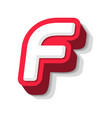 3d bold funny letter f heavy type for modern vector image vector image