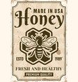 honey advertising poster in vintage style vector image