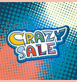 crazy sale marketing banner vector image vector image