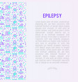 epilepsy concept with thin line icons vector image