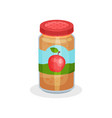 glass jar of delicious apple puree healthy meal vector image