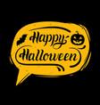 happy halloween hand lettering in speech bubble vector image