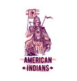 native american indian hand drawn vector image