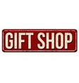 Gift shop vintage rusty metal sign