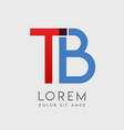 tb logo letters with blue and red gradation vector image vector image