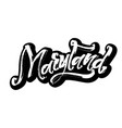 maryland sticker modern calligraphy hand vector image vector image