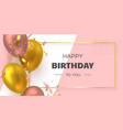 happy birthday holiday banner vector image