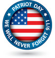 Patriot Day the 11th of september blue label we vector image