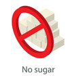 no sugar icon isometric style vector image
