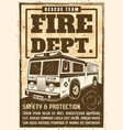 fire department poster in vintage style with truck vector image