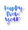 happy new 2019 year holiday with lettering vector image vector image