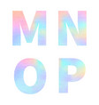 modern m n o p letters with bright colorful vector image vector image