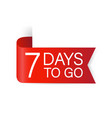 7 days to go red label red web ribbon isolated