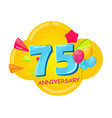 cute cartoon template 75 years anniversary vector image vector image