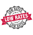 low rates stamp sign seal vector image vector image