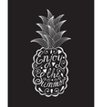 Pineapple with motivational inscription Enjoy the vector image vector image
