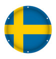 round metallic flag of sweden with screw holes vector image