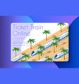ticket train online vector image vector image