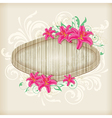 Wooden label with red lilies vector image vector image