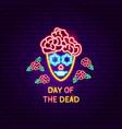 day dead neon label vector image vector image