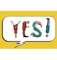 Yes the inscription of human figures vector image