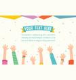 of kids raising hands for cele vector image