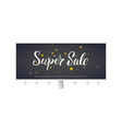 super sale billboard with calligraphic vector image vector image