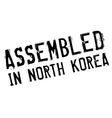 Assembled in North Korea rubber stamp vector image vector image