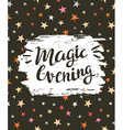 festive card with stylish lettering Magic evening vector image vector image