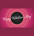 happy valentines day retro cartoon movie style vector image vector image