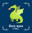 once upon a time banner template fairytale dragon vector image