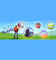 time to travel cartoon banner traveler with map vector image vector image