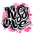 Kiss me vector image