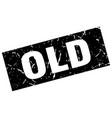 square grunge black old stamp vector image vector image