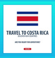 travel to costa rica discover and explore new vector image vector image