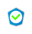 shield with check mark icon vector image