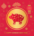 happy chinese new year 2019 asian style symbolic vector image vector image