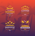 Set of Retro Summer Holidays Vintage Labels or vector image